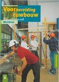 Voorbereiding ruwbouw Werkboek