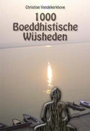 1000 Boeddhistische wijsheden. Vandekerkhove, Christian, Paperback