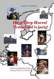 Hiep hiep hoera Nederland is jarig Emma W. Brouwer, Paperback