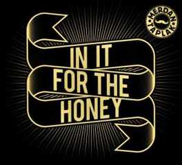IN IT FOR THE HONEY MERDAN TAPLAK, CD