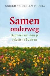 Samen onderweg Sjoerd Poorta, Paperback