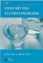 Leven met een alcoholprobleem. Van A tot ggZ, Fox, Jolien, Paperback