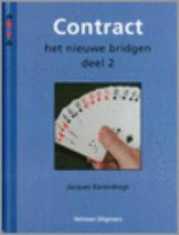 Contract: 2 het nieuwe bridgen, Jacques Barendregt, Hardcover