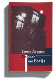 De boer van Parijs. L. Aragon, Paperback