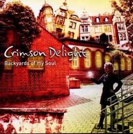 BACKYARDS OF MY SOUL CRIMSON DELIGHT, CD