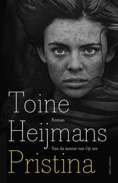 Pristina roman, Toine Heijmans, Paperback