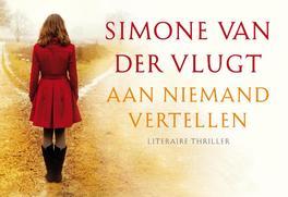 Aan niemand vertellen Dwarsligger, Van der Vlugt, Simone, Hardcover