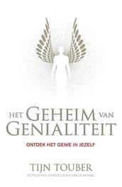 Het geheim van genialiteit ontdek het genie in jezelf, Touber, Tijn, Paperback