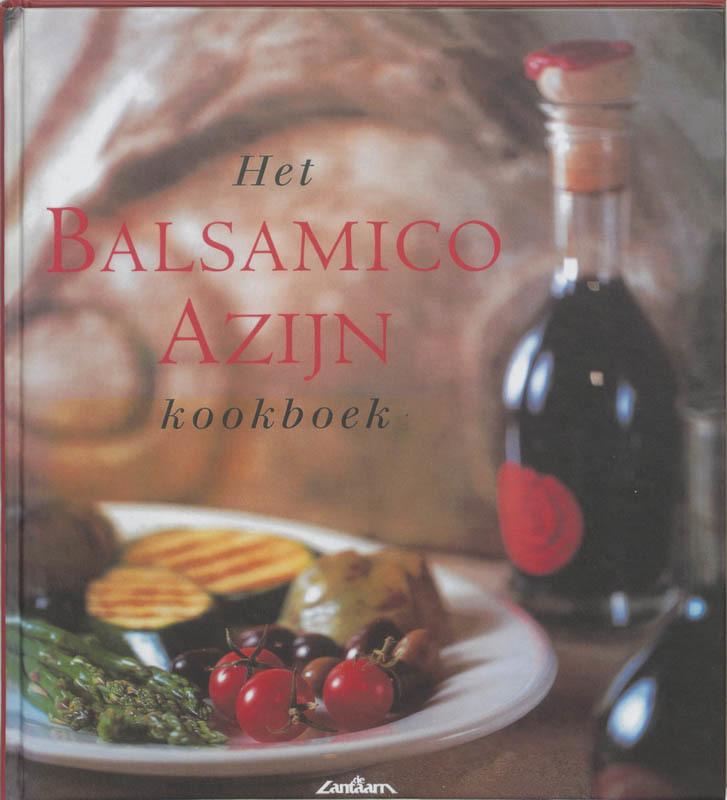 Het balsamico-azijn kookboek. M. Halm, Hardcover