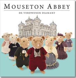 Mouseton Abbey: de verdwenen diamant de verdwenen diamant, Nick Page, Hardcover