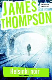 Helsinki noir Thompson, James, Paperback