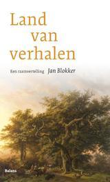 Land van verhalen een raamvertelling, Blokker, Jan, onb.uitv.