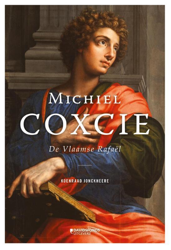 Michiel Coxcie de Vlaamse Rafaël, Van der Sman, Gert Jan, Hardcover