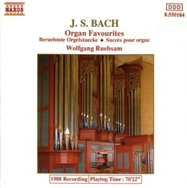 ORGAN FAVOURITES WOLFGANG RUEBSAM J.S. BACH, CD