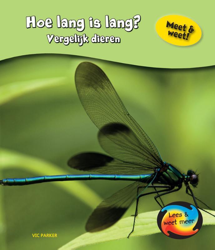 Hoe lang is lang? vergelijke dieren, Vic Parker, Hardcover