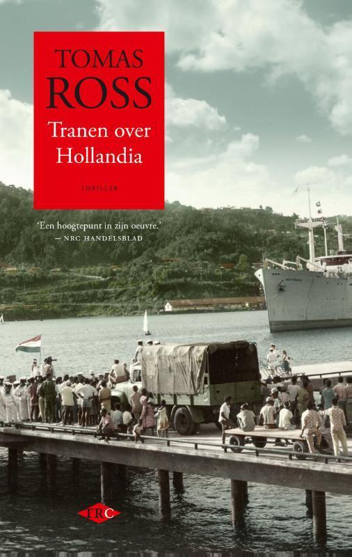 Tranen over Hollandia Tomas Ross, Paperback