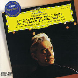 FONTANE DI ROMA -BERLINER PHILHARMONIC/HERBERT VON KARAJAN Audio CD, RESPIGHI/BOCCHERINI, CD