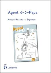 Agent 0-0-Papa - dyslexie uitgave