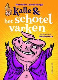 Kalle en het schotelvarken Hermine Landvreugd, Paperback