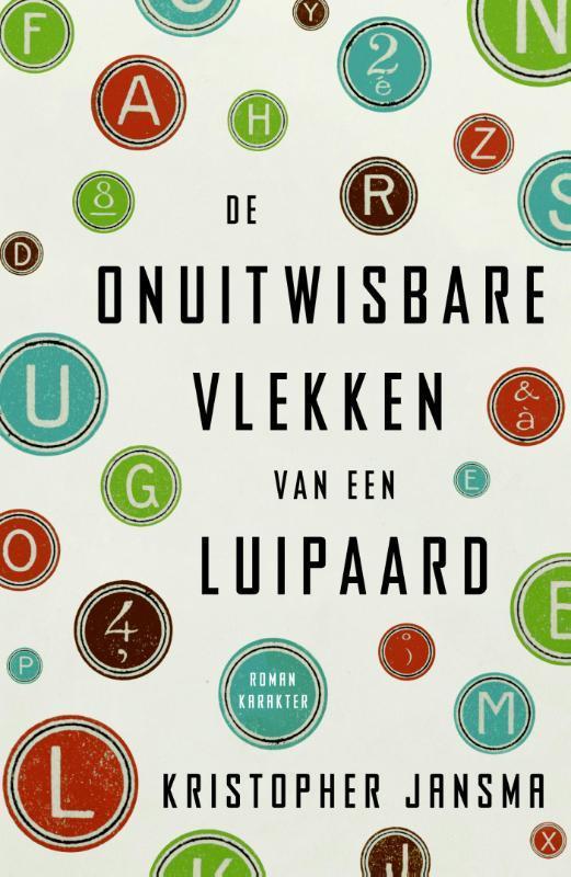 De onuitwisbare vlekken van een luipaard Kristopher Jansma, Paperback