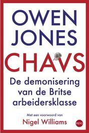 Chavs. de demonisering van de Britse arbeidersklasse, Jones, Owen, Paperback