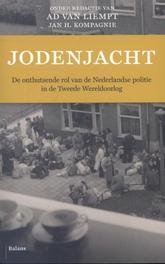 Jodenjacht de onthutsende rol van de Nederlandse politie in de Tweede Wereldoorlog, Van Liempt, Ad, onb.uitv.