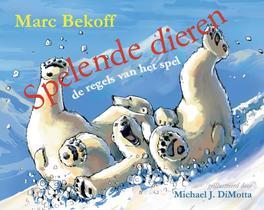 Spelende dieren de regels van het spel, Bekoff, Marc, Hardcover