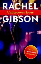 Undercover lover Rachel Gibson, Paperback