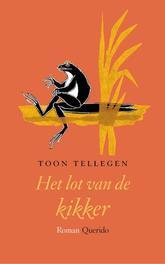Het lot van de kikker Tellegen, Toon, Paperback