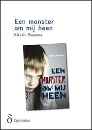 Een monster om mij heen - dyslexie uitgave Rozema-Engeman, Kirstin, Paperback