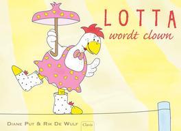 Lotta wordt clown Diane Put, Hardcover