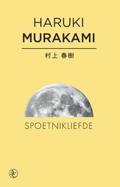 Spoetnikliefde Haruki Murakami, Paperback