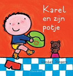 Karel en zijn potje Liesbet Slegers, Hardcover
