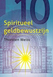 Spiritueel geldbewustzijn Weiss, Thorsten, Paperback