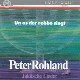 JIDDISCHE LIEDER P.ROHLANDG.KOEHLERH.BOTSCH Audio CD, PETER ROHLAND, CD