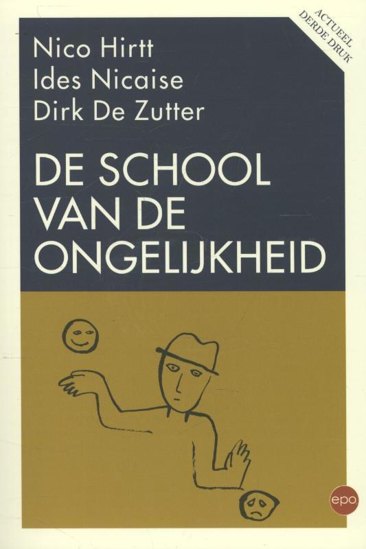 De school van de ongelijkheid Nicaise, Ides, Paperback