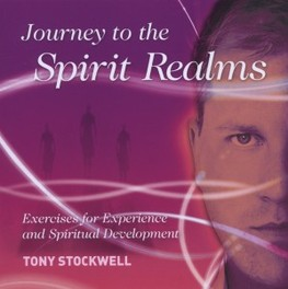 JOURNEY TO THE SPIRIT.. .. REALMS TONY STOCKWELL, CD