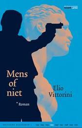 Mens of niet roman, Vittorini, Elio, Hardcover