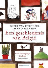 Een geschiedenis van Belgie voor nieuwsgierige kinderen (en hun ouders), Geert van Istendael, Paperback
