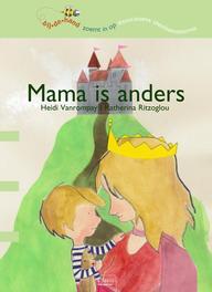 Mama is anders Bij de hand, Vanrompay, Heidi, Hardcover