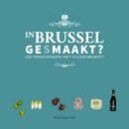 In Brussel ge(s)maakt? een wisselwerking met Vlaams-Brabant, Paperback