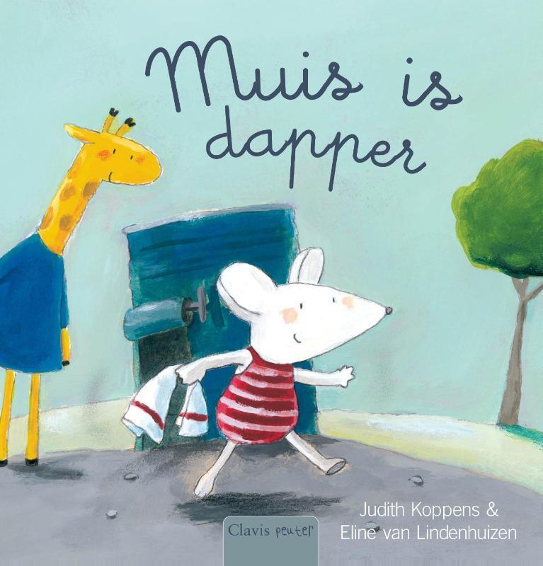 Muis is dapper Het dierenplein, Koppens, Judith, Hardcover