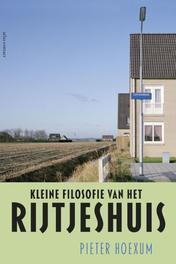 Kleine filosofie van het rijtjeshuis Pieter Hoexum, Paperback