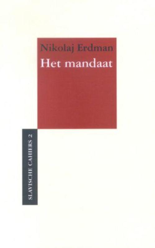 Het mandaat. Slavische Cahiers, N.R. Erdman, onb.uitv.