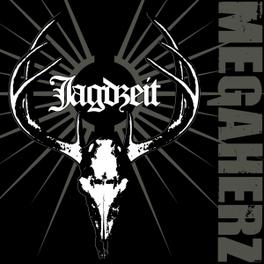 JAGDZEIT MEGAHERZ, CD