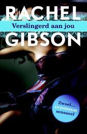Verslingerd aan jou Gibson, Rachel, Paperback