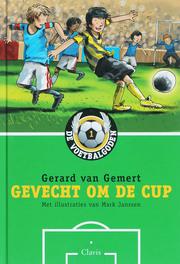 Gevecht om de Cup De voetbalgoden, Van Gemert, Gerard, Hardcover