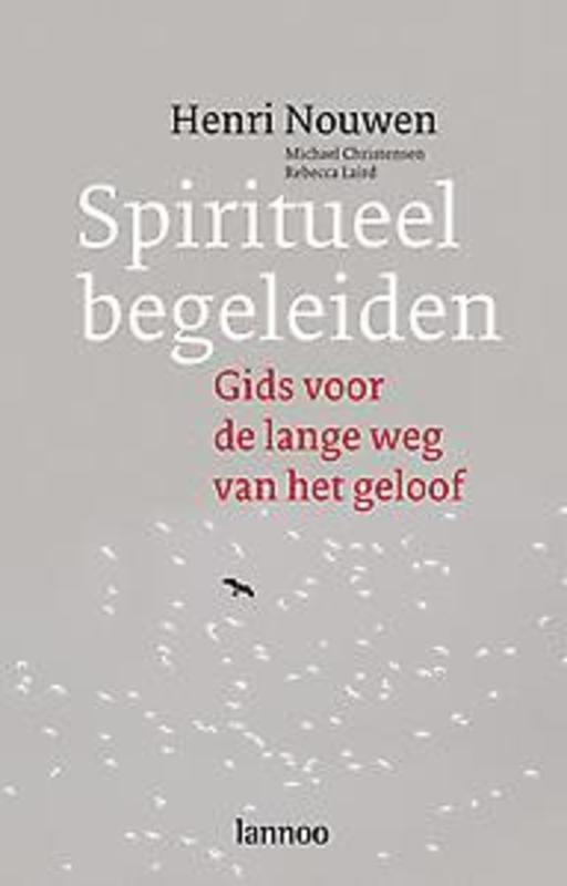 Spiritueel begeleiden (POD) Gids voor de lange weg naar geloof, Henri Nouwen, Paperback