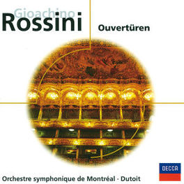 OUVERTUREN ORCHESTRE SYMPHONIQUE DE MONTREAL, CHARLES DUTOIT Audio CD, G. ROSSINI, CD