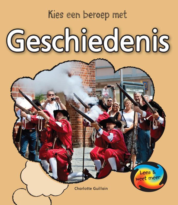 Geschiedenis Lees & Weet Meer, Charlotte Guillain, Hardcover